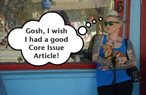 Attract More Clients With A Core Issue Article