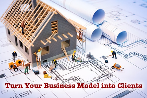 Turn Your Business Model Into New Clients