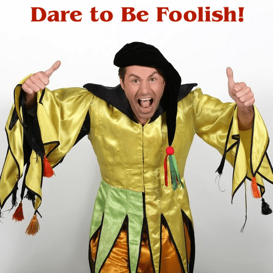 Dare To Be Foolish